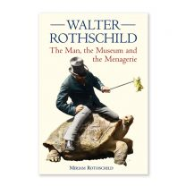 Walter Rothschild: The Man, the Museum and the Menagerie book