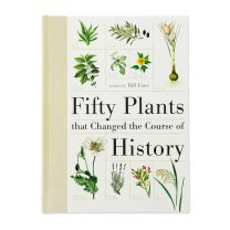 Fifty Plants That Changed the Course of History book