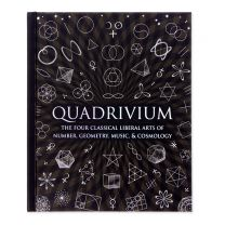 Quadrivium: Number Geometry Music Heaven book