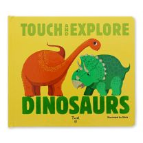 Touch and Explore: Dinosaurs