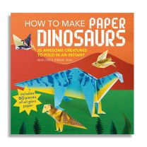 How to Make Paper Dinosaurs: 25 awesome creatures to fold in an instant: includes 50 pieces of origami paper