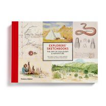 Explorers Sketchbook: The Art Of Discovery And Adventure