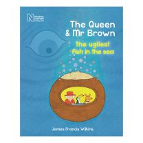 The Queen And Mr Brown The Ugliest Fish In The Sea book
